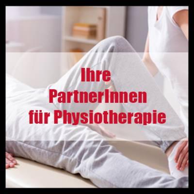 Ihre PartnerInnen für Physiotherapie