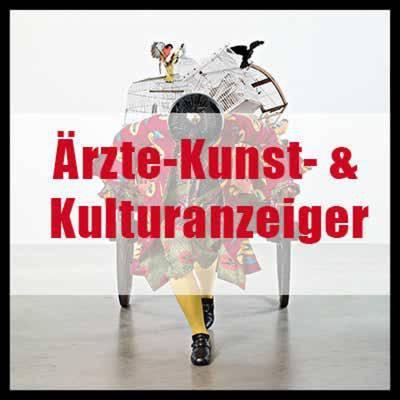 Der Ärzte-Kunst- & Kulturanzeiger
