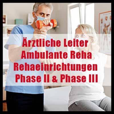 Ärztliche Leiter Ambulante Rehabilitation