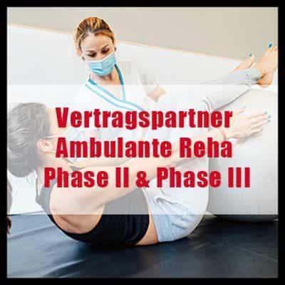 Vertragspartner Ambulante Rehabilitation Phase II & Phase III