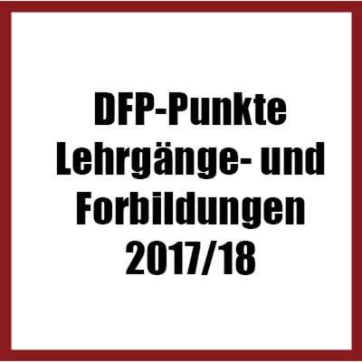 DFP-Punkte Lehrgänge & Fortbildungen 2017/18