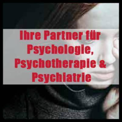 Ihre Partner für Psychologie, Psychotherapie &Psychiatrie